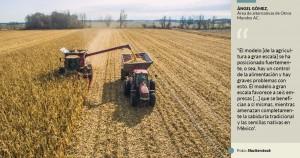 Monsanto, Dupont y otras trasnacionales en la agroindustria en México, ponen en riesgo la salud y la seguridad alimentaria de los mexicanos. Foto: www.sinembargo.org.