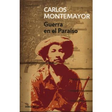 Novela Guerra en el Paraíso, de Carlos Montemayor. Foto: Librería Gandhi.